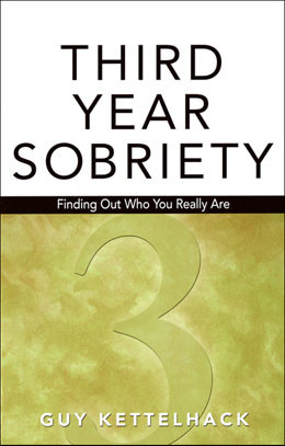 Third Year Sobriety In the final book of the Sobriety Trilogy of