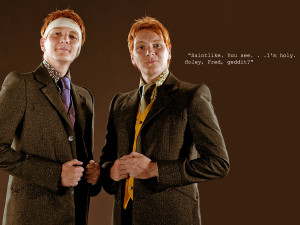 Fred and George Weasley Quote by NoMercy68