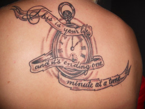 Clock Tattoo With Quote Palahniuk quote tattoo