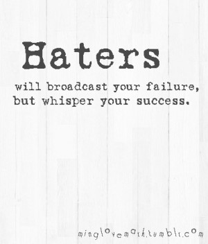 Don't be a hater.