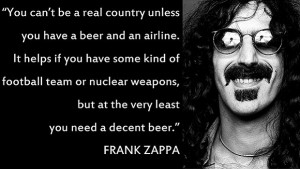 Frank Zappa Beer Quotes