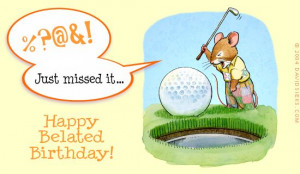funny belated birthday quotes Belated Happy Birthday Wishes - Wishes ...