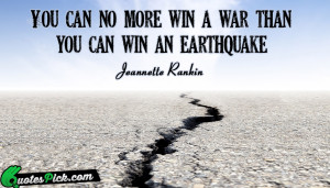 You Can No More Win by jeannette-rankin Picture Quotes