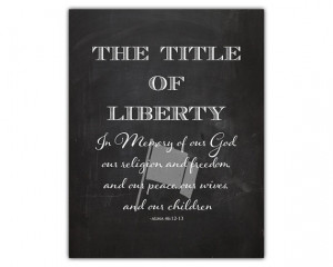 ... room art - lds quote - patriotic decor - liberty print - lds print