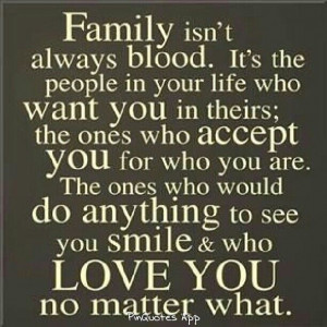 Family is not always about blood