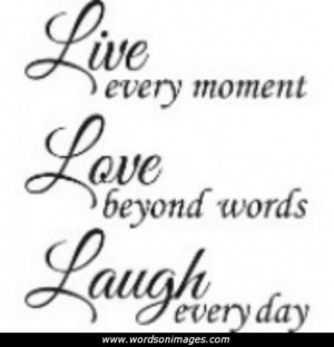 Live Laugh and Love Quotes
