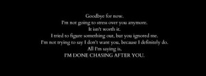 am Done Chasing After You- FB Cover Quote / MY FB IMAGES