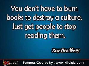 You Are Currently Browsing 15 Most Famous Quotes By Ray Bradbury