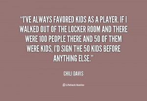 quote-Chili-Davis-ive-always-favored-kids-as-a-player-11660.png
