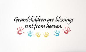 Grandchildren Are Blessings ….