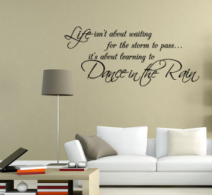 Tweet Dance The Rain Wall Quote Stickers From Abode Art Pictures