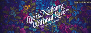 cover-272-life-nothing-without-love-fb-cover-1388015477.jpg