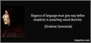 Elegance of language must give way before simplicity in preaching ...