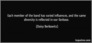 Each member of the band has varied influences, and the same diversity ...