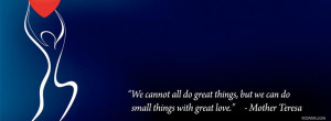 mother teresa love quote profile facebook covers love 2013 04 07 1237 ...
