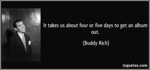 More Buddy Rich Quotes