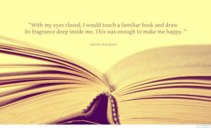 With My Eyes Closed, I Will Touch A Familiar Book - Book Quote
