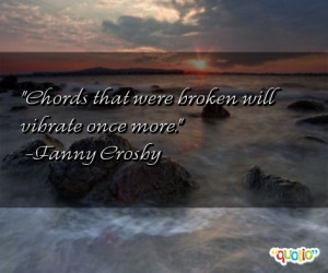... vibrate once more fanny crosby 107 people 93 % like this quote do you