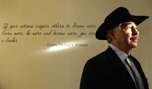 was photographed with one of his favorite quotes by John Quincy Adams ...
