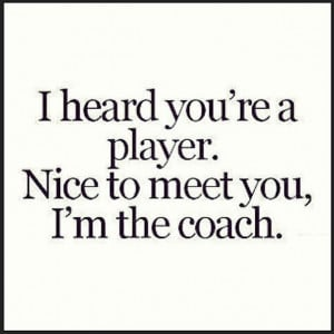 Player Quotes
