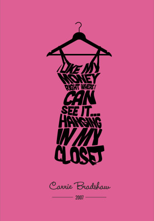 Fashion Quote 11 Carrie Bradshaw