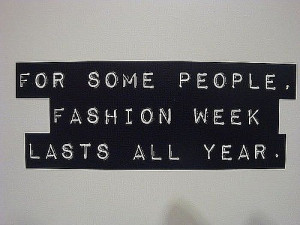more quotes about fashion here