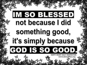 so BLESSED