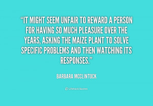 Quotes by Barbara Mcclintock