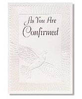 ... Confirmation Day . Scripture: 1 John 4:13. Pearl foil embossed. Card