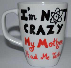 Sheldon Cooper Quotes Sarcasm Sheldon quote art mug