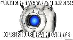 Portal 2 Wheatley Quote via Reddit user Bumble217 More