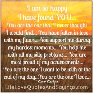 am so happy I found YOU...
