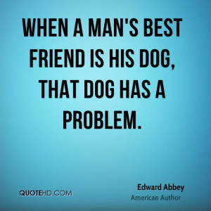 Related Pictures Mans Best Friend...