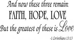 Verwandte Suchanfragen zu Faith hope and love quotes bible