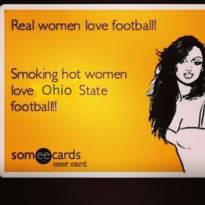 Real women love football! Smoking hot women love Ohio State football ...