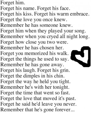 Forget Him Quotes Forget him photo