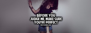 judging quotes , quote , quotes , make sure youre perfect , covers