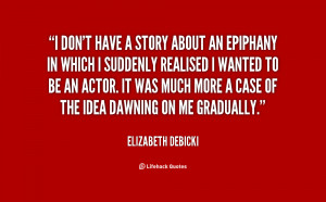 quote-Elizabeth-Debicki-i-dont-have-a-story-about-an-78995.png