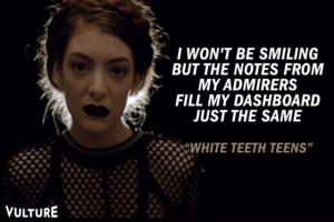 Lorde Lyric Quotes Tumblr