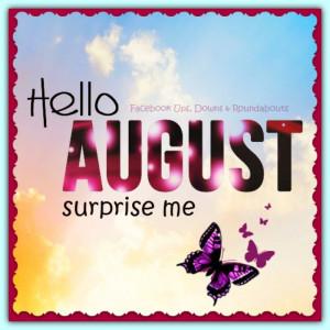 Hello August surprise me https://www.facebook.com/UpsDownsRoundabouts ...