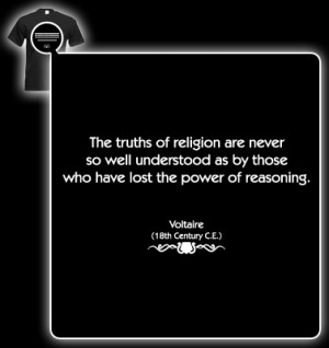 Voltaire Quote (Truths of religion) T-shirt