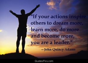 Go Back > Pix For > John Quincy Adams Quotes If Your Actions Inspire ...