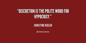 Quotes About Hypocrisy...
