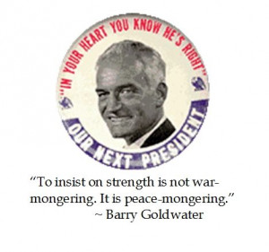 Barry Goldwater on strength #quotes