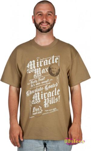 miracle max princess bride t shirt this princess bride t shirt shows ...