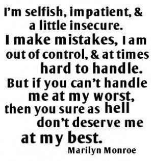 Not usually one for Marilyn quotes but this one is fantastic.