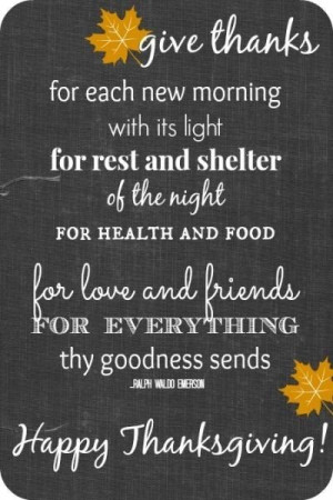 Give Thanks for each new morning - Happy Thanksgiving