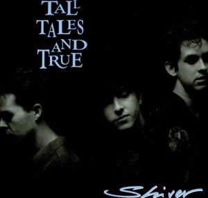Tall Tales And True Shiver UK LP RECORD 838209-1