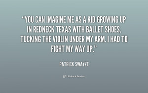 Imagine Me And You Quotes -swayze-you-can-imagine-me