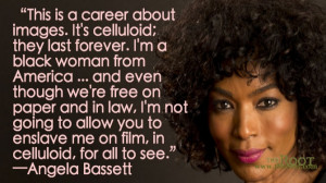 Quote of the Day: Angela Bassett on Movie Images